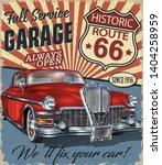 vintage route 66 garage retro... | Shutterstock .eps vector #1404258959