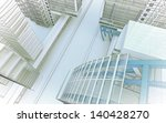 sketch of the business center.... | Shutterstock . vector #140428270