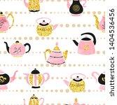 seamless cute teapots pattern.... | Shutterstock .eps vector #1404536456