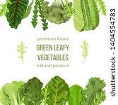 popular green leafy vegetables... | Shutterstock .eps vector #1404554783