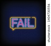 Fail Neon Text Vector With A...