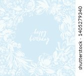 birthday card with hand drawn... | Shutterstock .eps vector #1405279340
