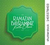 eid al fitr mubarak islamic... | Shutterstock .eps vector #1405378403