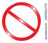 prohibition no symbol vector... | Shutterstock .eps vector #1405566773