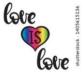 lgbt pride lettering love is... | Shutterstock .eps vector #1405615136