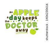 apple a day keeps doctor away... | Shutterstock .eps vector #1406230616