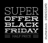 black friday sale promo poster | Shutterstock . vector #1406522690