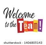 welcome to the team   cut... | Shutterstock .eps vector #1406805143