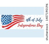 happy independence day 4th of...   Shutterstock .eps vector #1407190196