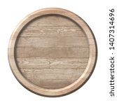 round wooden signpost or plate... | Shutterstock . vector #1407314696