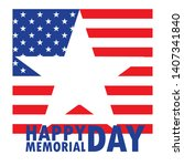 happy memorial day card with...   Shutterstock .eps vector #1407341840