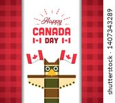 totem and flags happy canada...   Shutterstock .eps vector #1407343289