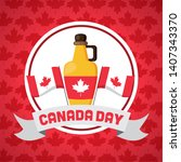 canadian flags and maple syrup...   Shutterstock .eps vector #1407343370