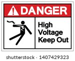 Danger High Voltage Keep Out...