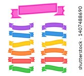 set of colored  banner ribbons... | Shutterstock . vector #1407488690