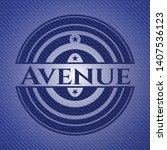 avenue badge with denim texture....   Shutterstock .eps vector #1407536123