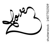 hand drawn infinity heart love...   Shutterstock .eps vector #1407702509