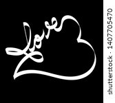hand drawn white infinity heart ...   Shutterstock .eps vector #1407705470