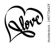 hand drawn infinity heart love...   Shutterstock .eps vector #1407726629