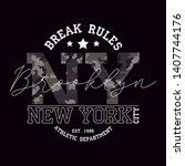 new york  brooklyn t shirt... | Shutterstock .eps vector #1407744176