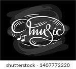 "white ""music""  hand drawn...   Shutterstock .eps vector #1407772220"