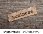 Business   Word On A Piece Of...