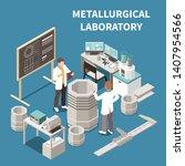 metal industry isometric... | Shutterstock .eps vector #1407954566
