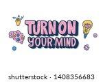 turn on your mind emblem.... | Shutterstock .eps vector #1408356683
