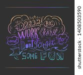 dream big work hard and dont... | Shutterstock .eps vector #1408503590