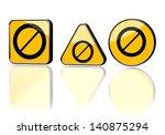 dark orange  not allowed label... | Shutterstock . vector #140875294