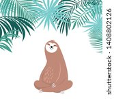 cute sloth sitting  adorable ... | Shutterstock . vector #1408802126