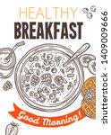 healthy breakfast poster with... | Shutterstock .eps vector #1409009666