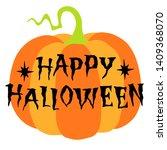 happy halloween  hand drawn... | Shutterstock .eps vector #1409368070
