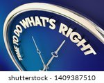 time to do whats right moral...   Shutterstock . vector #1409387510