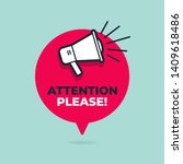 attention please with... | Shutterstock .eps vector #1409618486