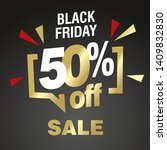 black friday 50 percent off... | Shutterstock .eps vector #1409832830