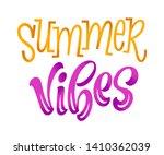 summer vibes lettering card....   Shutterstock .eps vector #1410362039