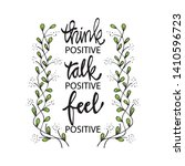 think positive talk positive... | Shutterstock .eps vector #1410596723