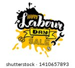 hand lettering happy labor sale ... | Shutterstock . vector #1410657893