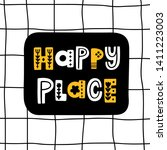 the inscription  happy place ... | Shutterstock .eps vector #1411223003