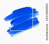 art blue paint abstract... | Shutterstock .eps vector #1411304003