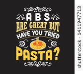 pasta quote and saying. abs are ... | Shutterstock .eps vector #1411947713