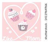 sweet cupcakes like my mom ... | Shutterstock .eps vector #1411964966