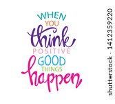 when you think positive good... | Shutterstock .eps vector #1412359220