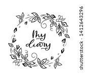 ''my diary'' lettering for... | Shutterstock .eps vector #1412643296