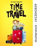 time to travel tourism poster... | Shutterstock .eps vector #1413042839