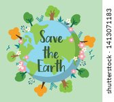 save the earth. the banner of... | Shutterstock .eps vector #1413071183