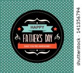 poster happy father's day... | Shutterstock .eps vector #141356794