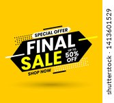final sale banner  special... | Shutterstock .eps vector #1413601529