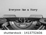Everyone Has A Story Printed O...